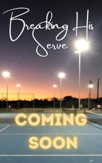 Yaoi MM Romance - Breaking His Serve - Temp Cover