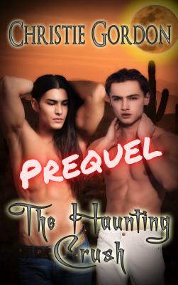 The Haunting Crush: Prequel